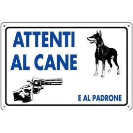 """CARTELLO """"ATTENTI AL CANE E AL PADRONE''"""